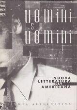 Uomini su uomini, Nuova letteratura gay americana, letteratura, Eretica, 1996