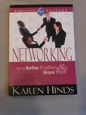 Networking for a Better Position & More Profit by Karen Hinds - Signed by Author