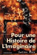 Verite Des Mythes, Ser.: Pour une Histoire de L'Imaginaire by Lucian Boia...