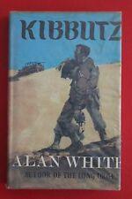 *RARE* KIBBUTZ by Alan White (Hardcover/DJ, 1970)