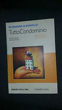Economia e Famiglia - Tutto Condominio - M. Fracaro G. Palmieri - Corriere 2009