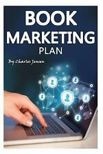 Book Marketing Plan : Online Book Promotion and Marketing Tips (Book...