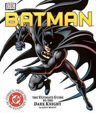 Batman: the Ultimate Guide to the  DC Comic's  Super Hero by Scott Beatty (Paperback, 1995)