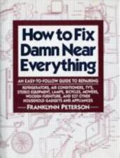 How to Fix Damn near Everything (Franklynn Peterson)-Free Shipping