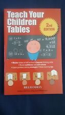 TEACH YOUR CHILDREN TABLES - 2nd Edition by BILL HANDLEY