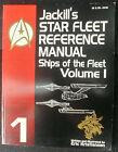 Jackill's Starfleet Reference Manual Ships of the Fleet Vol 1 Vintage 1992