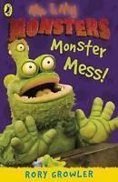 Growler, Rory, Monster Mess, Very Good Book