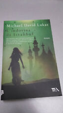 L'INDOVINA DI ISTANBUL, Michael David Lukas, TEA, 2014, tascabile
