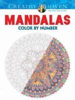Creative Haven Mandalas Color by Number Coloring Book [Adult Coloring] , Kerriga