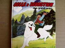 Belle e Sebastien Due Grandi Amici 1°edizione 1982 FABBRI [C21C]