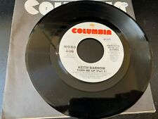 "45 PROMO Keith Barrow ""Turn Me Up"""" COLUMBIA  NM"