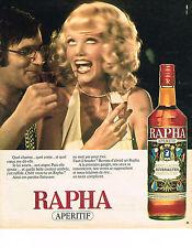 PUBLICITE ADVERTISING  1975   RAPHA  apéritif