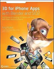 3D for iPhone Apps with Blender and SIO2: Your Guide to Creating 3D Games and