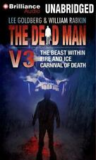 The Dead Man, Volume 3: The Beast Within, Fire & Ice, Carnival of Death: New