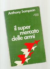 il super mercato delle armi - anthony sampson -