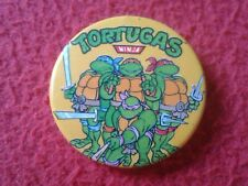 SPAIN ? CHAPA (NO PIN) TIPO ALFILER BADGE TORTUGAS NINJA Teenage Mutant TURTLES