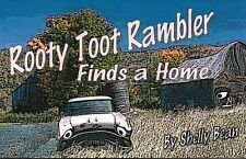 Rooty Toot Rambler Finds a Home-- A kid's book about Rambler Cars