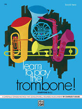 Learn to Play Trombone. Book 2; Gouse, Charles F, ALFRED - 749