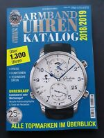 Armband Uhren Katalog 2018/2019  Peter Braun(HRSG.) 25 Jahre  ungelesen, 1A TOP