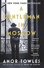 A Gentleman in Moscow By Amor Towles. 9780099558781