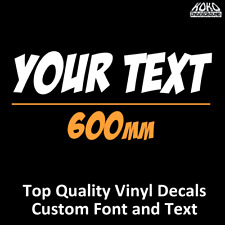 Custom Your Text Letter Lettering Vinyl Sticker Decal Car, Ute, Wall 600mm Long
