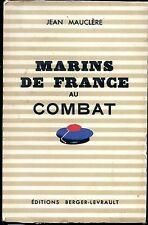 MARINS DE FRANCE AU COMBAT - Jean Mauclère 1945