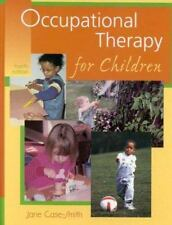 Occupational Therapy for Children; Jane Case-Smith; 4th Edition