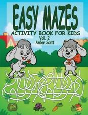 Kids Fun Activity Books: Easy Mazes Activity Book for Kids - Vol. 2 by Amber...