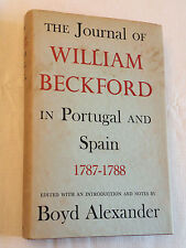 1955, Journal of William Beckford in Portugal and Spain 1787-1788 B Alexander 1s