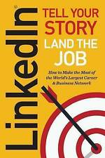 NEW Linkedin: Tell Your Story, Land the Job by Jeff Norman