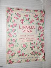 LINGUA VIVA Classe Quarta Pietro Guglielminotti Signorelli 1949 linguistica di