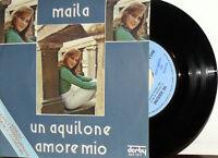 """PROMO UN AQUILONE (CALIFANO- G. BELLA ) MAILA   7"""" ITALY  1973 AMORE MIO"""