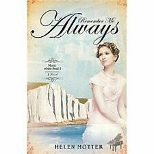 Remember Me Always (Music of the Soul; 1), Motter, Helen, Good Book
