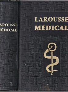 LAROUSSE MÉDICAL Illustré Dr GALTIER-BOISSIÈRE + de 2000 Gravures Planches 1974