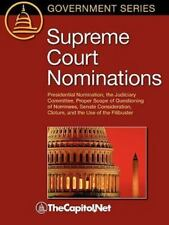 Supreme Court Nominations: Presidential Nomination, the Judiciary Committee, Pro