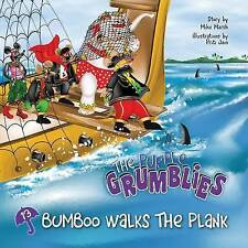 NEW Bumboo Walks the Plank by Mike Marsh