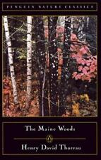 Classic, Nature, Penguin Ser.: The Maine Woods by Henry Thoreau (1988, UK-B Format Paperback)