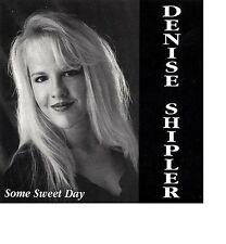 Denise Shipler Some Sweet Day GOSPEL CD 1995 RAR! Neu