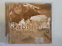 GABIE : SANS FANFARE / A DEAUVILLE || CD ALBUM | PORT 0€