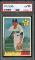 1961 Topps BB Card #488 Joe McClain Washington Senators ROOKIE PSA NM-MT 8 !!!