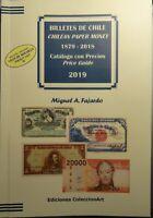 Catalog 2019! BILLETES DE CHILE / CHILEAN PAPER MONEY 1879-2018 with Pocket list