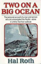 Two on a big ocean: the story of the first circumnavigation of the Pacific