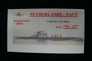 """HP Models 1:700  WL niederländisches  U-Boot der O-12 Klasse  """"O-12""""     -1939-"""