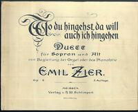 """Emil Zier : """" Wo du hingehst, da will auch ich hingehn """" Duett  ~ alt, übergroß"""