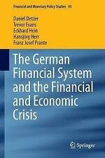 The German Financial System and the Financial and Economic Crisis: 2017 by...