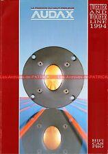 AUDAX Haut Parleur Tweeter Woofer Catalogue 1994 : Documentation Vintage