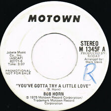 BOB HORN you've gotta try a little love U.S. MOTOWN 45rpm M-1345_PROMO