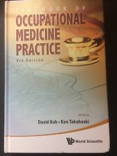 Textbook of Occupational Medicine Practice by David Koh; NEW; 9789814329576