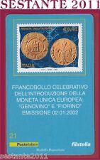 TESSERA FILATELICA FRANCOBOLLO MONETA UNICA EUROPEA GENOVINO E FIORINO 2002  D22
