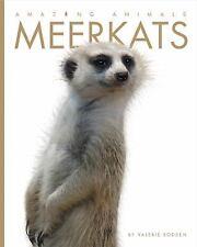 New - Amazing Animals: Meerkats by Bodden, Valerie